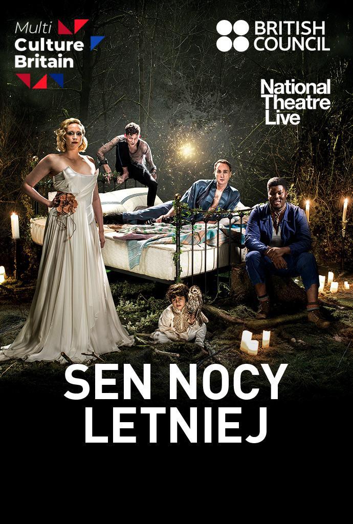 National Theatre: Sen nocy letniej