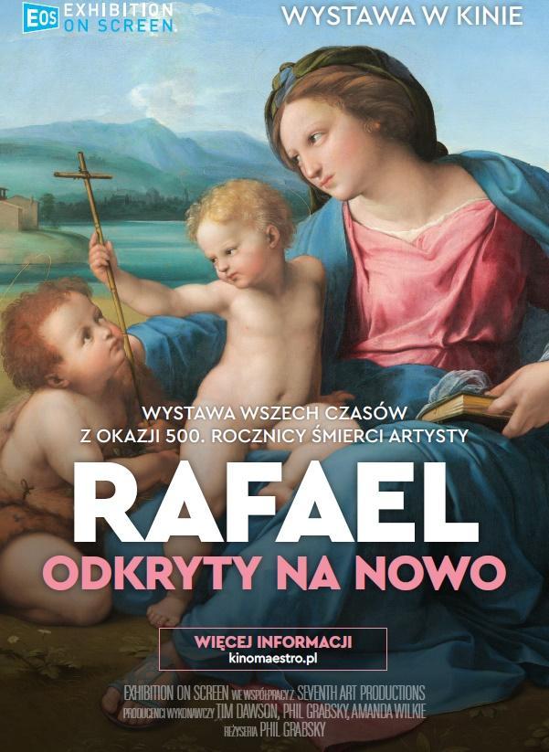 Rafael odkryty na nowo